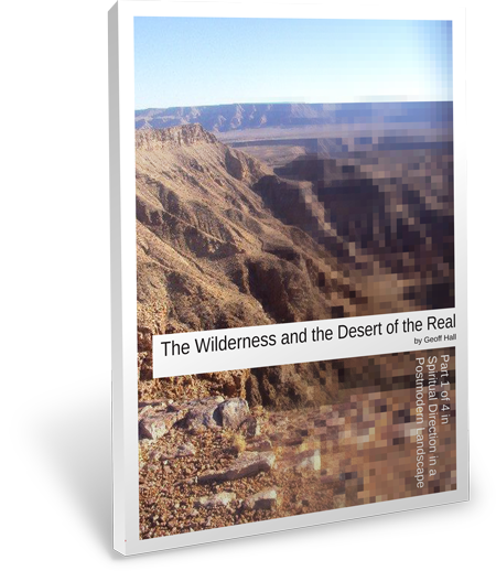 Now available: The Wilderness and the Desert of the Real
