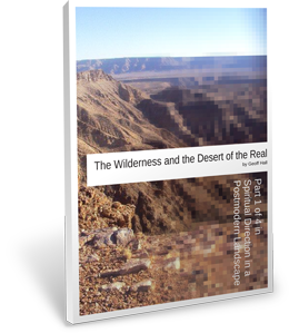 Cover image of The Wilderness and the Desert of the Real by Geoff Hall
